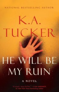 he-will-be-my-ruin-k-a-tucker-cover