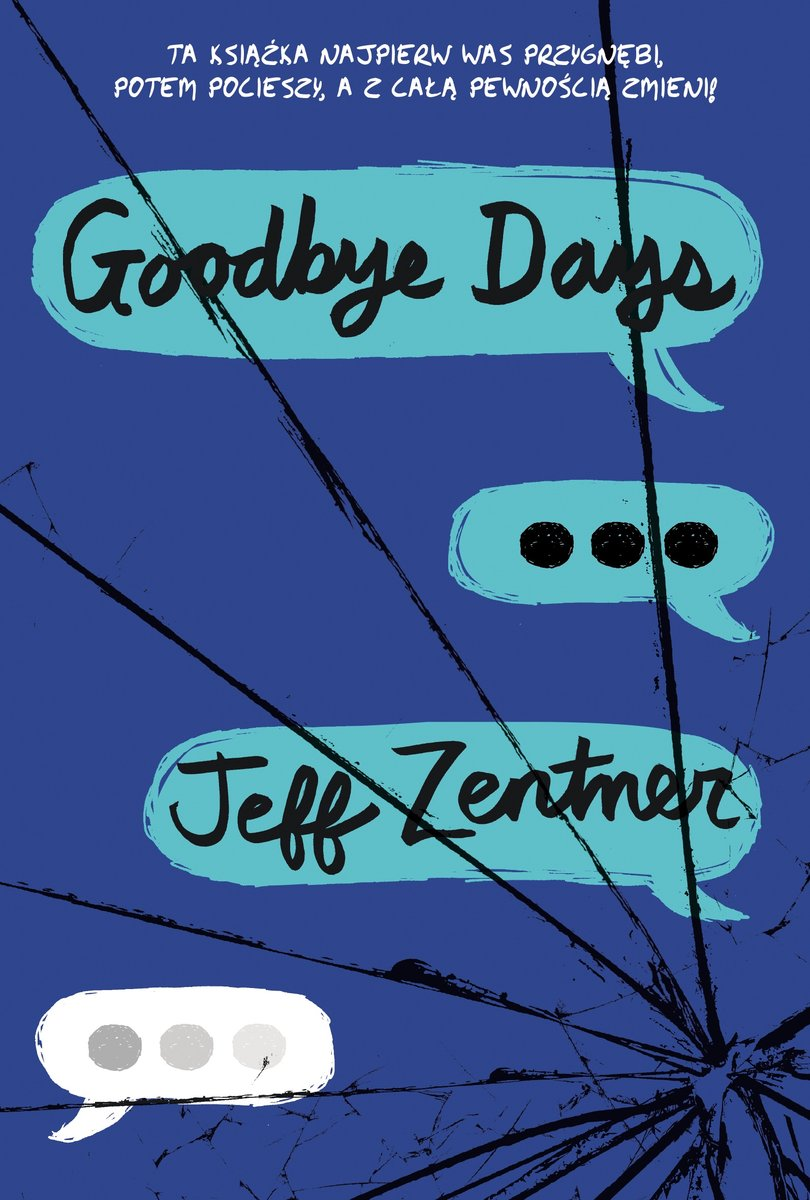 """Goodbye days"" Jeff Zentner"