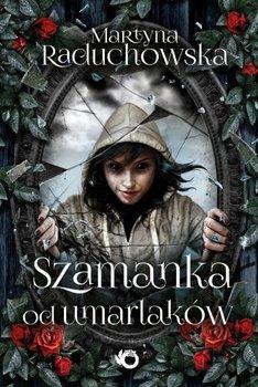 """""""Szamanka od umarlaków"""""""